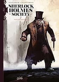Sherlock Holmes Society, tome 2 : Noires sont leurs âmes par Sylvain Cordurié