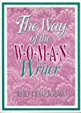 The Way of the Woman Writer, Janet L. Roseman, 1560238607