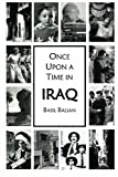 Once upon a Time in Iraq, Basil Balian, 1439211639