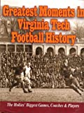 Greatest Moments in Virginia Tech Football History, Fitzgerald, Francis J., 1928846440