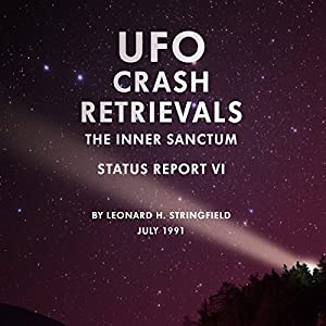 UFO Crash Retrievals: The Inner Sanctum Audiobook