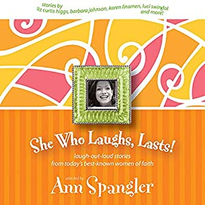 She Who Laughs, Lasts! Audiobook