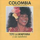Colombia: Musique De La C???te Atlantique by Tot?3 La Momposina y Sus Tambores