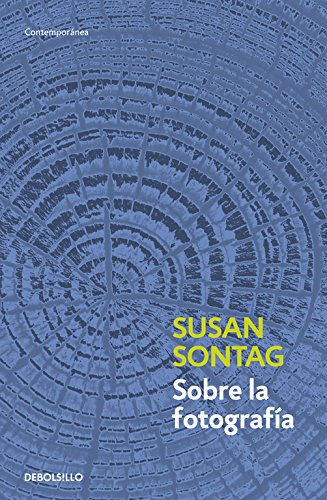 Susan Sontag - Sobre la fotografía