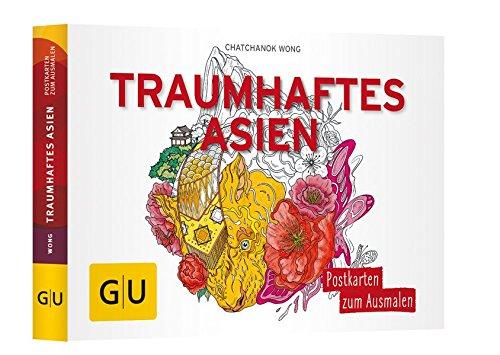 Traumhaftes Asien: Postkartenbuch zum Ausmalen (GU Kreativ Non Book Spezial)