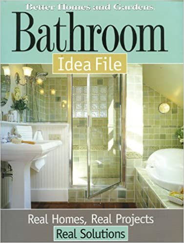 Bathroom Idea File Better Homes And Gardens Home Better Homes And Gardens 0014005221377 Amazon Com Books
