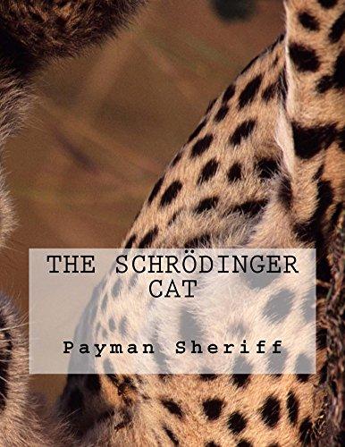 The Schroedinger Cat (Schroedingers Cat)