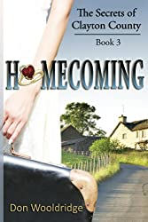 Homecoming: Book 3 The Secrets of Clayton County Trilogy
