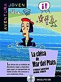 Aventura Joven: LA Chica De Mar De Plata + CD (Spanish Edition)