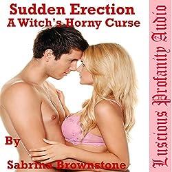 Sudden Erection