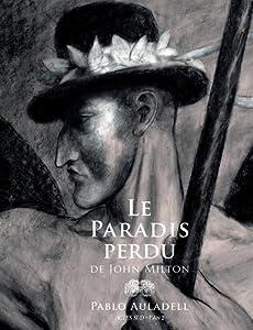 vignette de 'Le Paradis perdu de John Milton (Pablo AULADELL)'