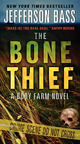 Download The Bone Thief: A Body Farm Novel ebook