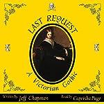 Last Request: A Victorian Gothic | Jeff Chapman