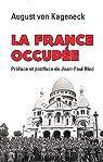 La France occupée par von Kageneck