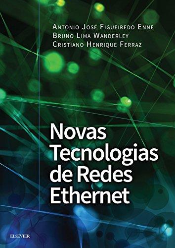 Novas tecnologias de redes Ethernet