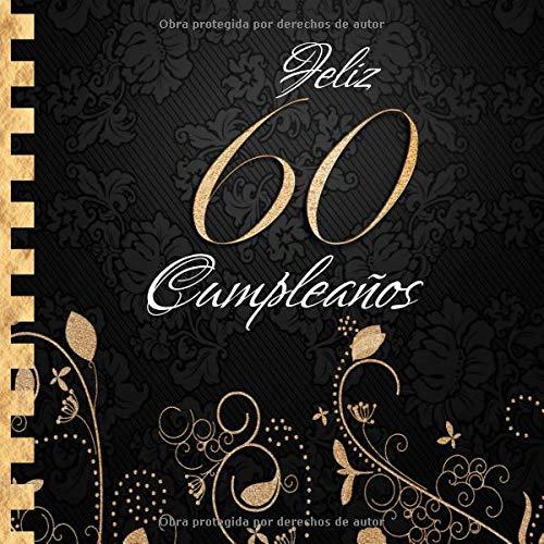 Feliz 60 Cumpleaños: Libro de Visitas I Elegante ...