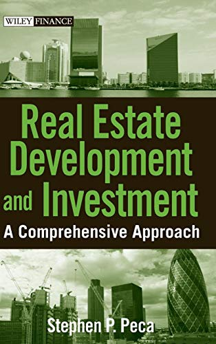 Real Estate Development and Investment: A Comprehensive...