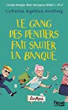 """Afficher """"Le gang des dentiers fait sauter la banque"""""""
