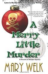 A Merry Little Murder (Rhodes to Murder)