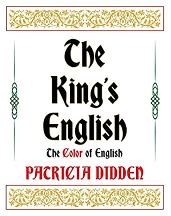 Amazon.com: The King's English: The Color of English eBook ...