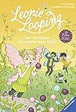 Leonie Looping, Band 3: Der verrückte Schrumpferbsen-Unfall (Erstleser)