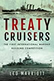 img - for Treaty Cruisers: The First International Warship Building Competition book / textbook / text book