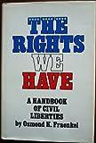 The Rights We Have, Osmond Kessler Fraenkel, 0690702167