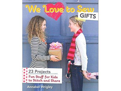 FunStitch Studio We Love To Sew Gifts Bk by Unknown