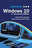 essential windows 10: 1st anniversary textbook edition (computer essentials)