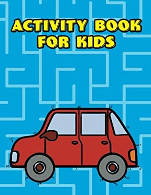 Activity Book For Kids: Travel, Rainy Day, And Road Trip Games Book For Kids Ages 6 To 8 Years Old
