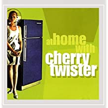 At Home With Cherry Twister by Cherry Twister (1999-01-01)