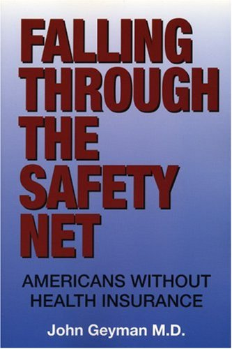 Falling Through the Safety Net: Americans without Health Insurance Pdf