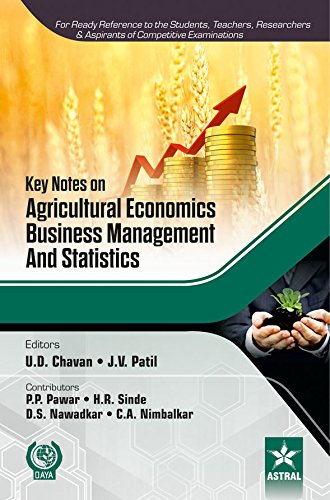 Key Notes on Agricultural Economics; Business Management and Statistics (PB)