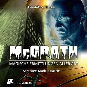 McGrath: Magische Ermittlungen aller Art Hörbuch