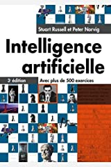 INTELLIGENCE ARTIFICIELLE 3E EDITION (INFORMATIQUE) (French Edition) Paperback
