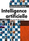 Intelligence artificielle 3e édition : Avec plus de 500 exercices