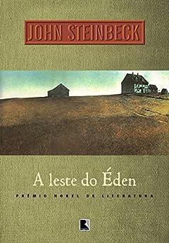 A leste do Éden por [Steinbeck, John]
