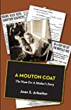 A Mouton Coat, Jean S. Arbeiter, 1938812085