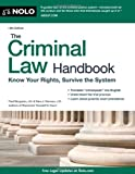 The Criminal Law Handbook, Paul Bergman and Sara Berman, 1413316204