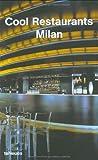 Cool Restaurants Milan, Borja de Miguel, 382384587X