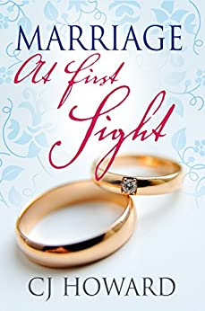 Marriage At First Sight by [Howard, CJ, BWWM, Simply]