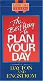 img - for The Best Way to Plan Your Day (Pocket guides) by Edward R. Dayton (1989-06-03) book / textbook / text book