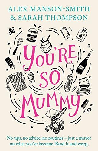 Youre So Mummy Alex Manson Smith ebook product image