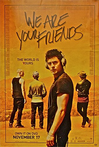 We Are Your Friends ~ 27x40 Advertising poster