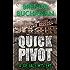 Quick Pivot (A Joe Gale Mystery)