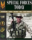 Special Forces Today, Alexander Stilwell, 1597971154