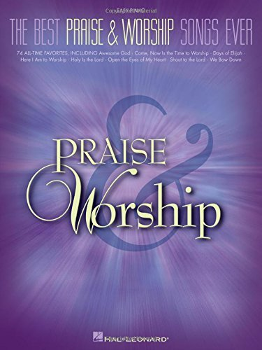(The Best Praise & Worship Songs Ever by Hal Leonard Corp. (Aug 1 2006) )