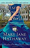 Emma, Mr. Knightley and Chili-Slaw Dogs (Jane Austen Takes the South)
