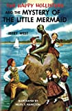img - for The Happy Hollisters and the Mystery of the Little Mermaid (Volume 18) book / textbook / text book