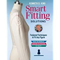 Kenneth D. King's Fitting Essentials: Foolproof Techniques to Fit Any Figure